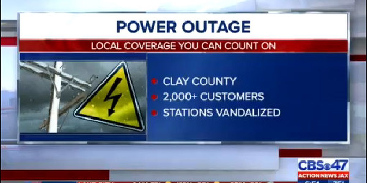 Power restored after vandalism causes outage for more than 2,000 customers in Clay County