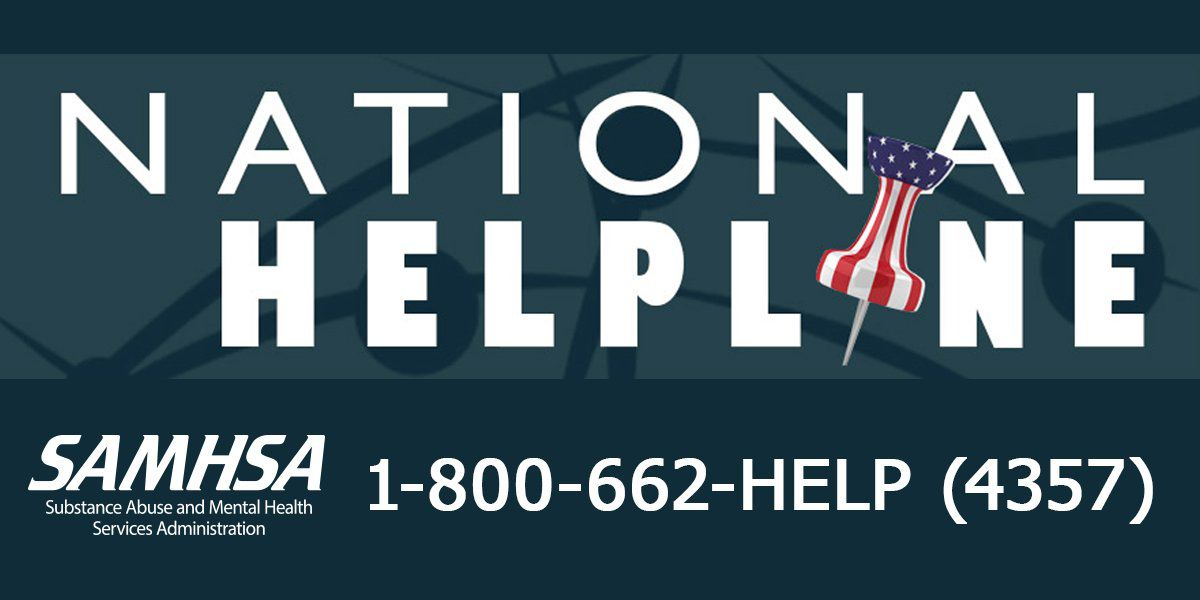 Helpline: Substance Abuse and Mental Health Services Administration