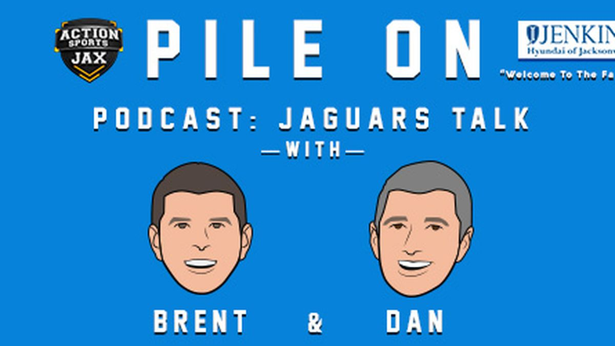 PILE ON PODCAST: Talking Nick Foles and the Jacksonville Jaguars